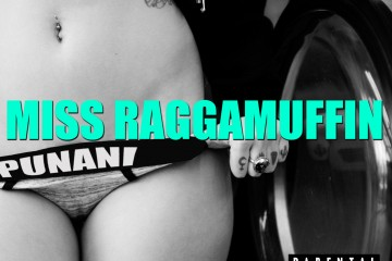 Miss RaggaMuffin - Punani Cover