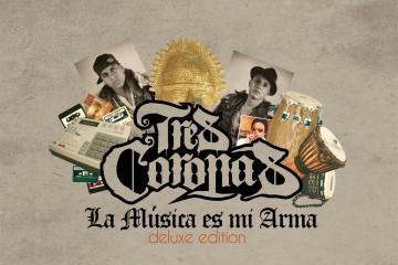Tres Coronas (Deluxe Edition)